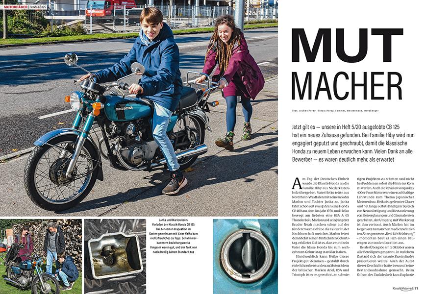 Die Honda CB 125 soll vom Nachwuchs wieder flott gemacht gewerden