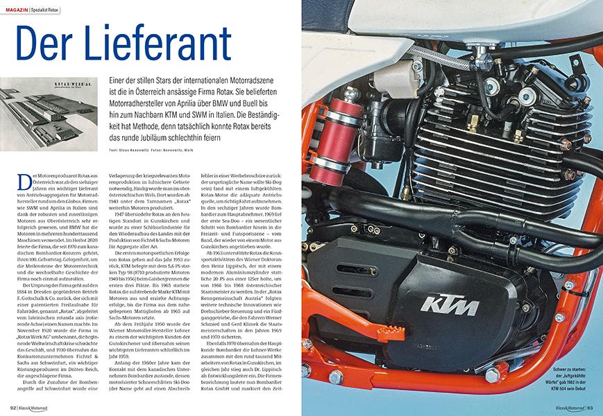 In 100 Jahren baute Rotax viele Motoren: viele erfolgreiche Rennmotoren in der WM und Serienmotoren für namhafte Hersteller in großen Stückzahlen